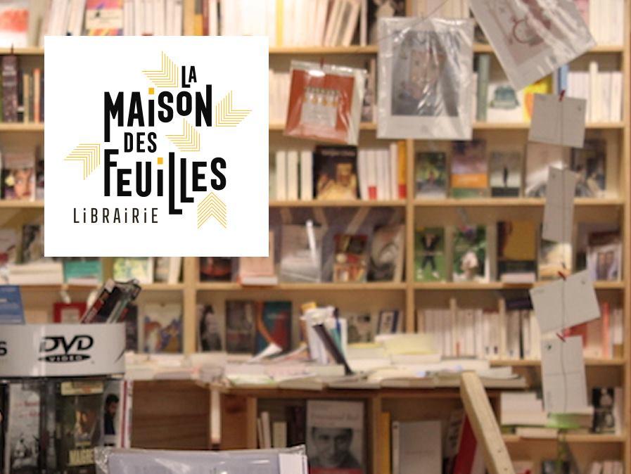 LIBRAIRIE LA MAISON DES FEUILLES